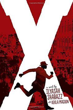 X: A Novel by Ilyasah Shabazz http://www.amazon.com/dp/0763669679/ref=cm_sw_r_pi_dp_jNWSub0XVDH8G