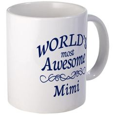 World's Most Awesome Mimi Mug