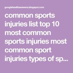 common sports injuries list top 10 most common sports injuries most common sport injuries types of sport injuries common sports injuries and treatment common sports injuries and prevention common injuries at home causes of sports injuries Physical Activity Level, Physical Education, Physical Activities, Health Promotion Programs, Social Capital, Sports Organization, Stress Causes, Health Trends, School Sports