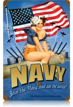 Navy Pin Up Steel Sign | Steel | Metal | Sign | Nostalgic | Vintage | Retro | Naval | Recruitment | Join the Navy and see the world | WWII | Military | Pinup | A Simpler Time