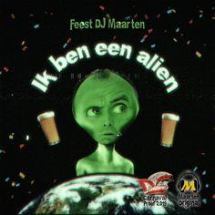 Feest DJ Maarten - Ik Ben Een Alien Alien Artist, Music Songs, Itunes, Make It Yourself, Youtube, Movie Posters, Instagram, Mardi Gras, Film Poster