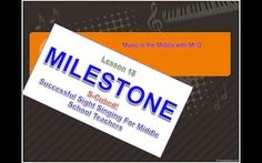 $  MILESTONE!  Lesson 18 Sight Singing for Middle School Teachers and their Students!  We've been preparing them for months.  Now it is time to take the BIG step!  They'll succeed because we've built a solid foundation!  January is a great time to start your students on the 21st century way to learn how to teach sight singing to young beginners.  Includes all lessons, warm ups, sight singing examples and video teaching tips!