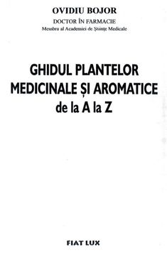 Ghidul plantelor-medicinale-si-aromatice-de-la-a-la-z Fiat Lux, Math Equations, The Body, Plant