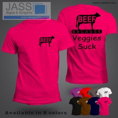 Beef tee shirt for cattle farmers. We print an assortment of agricultural related products such as Cotton logo and Beef Logo tees and license plates. Order this cute and custom beef tee shirt online http://www.jassgraphix.com/product/beef-shirts-beef-logo-shirt