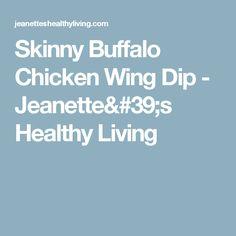 Skinny Buffalo Chicken Wing Dip - Jeanette's Healthy Living