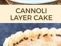 Cannoli Layer Cake Australian Food, Cannoli, Layers, Cake, Layering, Pie, Kuchen, Cakes, Torte