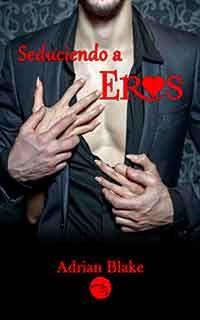Descargar libro Seduciendo a Eros de Adrian Blake - PDF EPUB