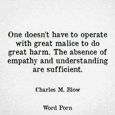 Absence of empathy and understanding quote