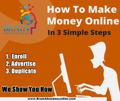 How to Make Money Online in 3 Simple Steps with Brain Abundance... http://brainfuelbiz.wordpress.com