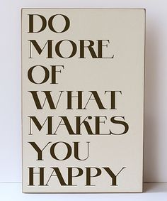 'More Happy' Wall Sign