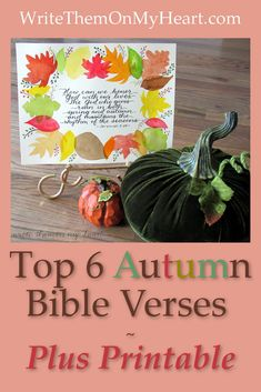 Autumn is only mentioned in the Bible in a few verses. Let's cozy up to the Lord and see what He wants us to know about the Fall season. Watercolor printable too! #autumnprintable #fall #autumn