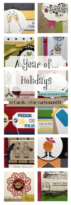 A Year of Holidays... 12 Card Ideas, 1 for each month of the year!