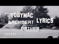 Tobymac | Backseat Driver (Lyrics)  ft. Hollyn & Tru Christian Music Lyrics, Christian Singers, Christian Music Videos, Good Music, My Music, Amazing Music, Toby Mac, Spiritual Music, God First