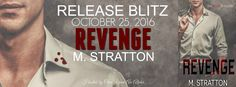 Renee Entress's Blog: [Release Blitz] Revenge by M. Stratton