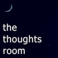 what can you do with all of these thoughts that are overloading your brain? empty them into the thought room...