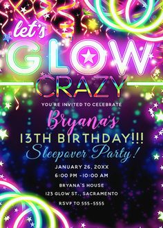 Shop Let's GLOW Crazy Neon Colorful Birthday Party Invitation created by printabledigidesigns. 13th Birthday Party Ideas For Girls, Preteen Birthday, Sleepover Birthday Parties, Colorful Birthday Party, Tween Party Ideas, Party Ideas For Teenagers, Dance Party Kids, Dance Party Birthday, Dance Parties