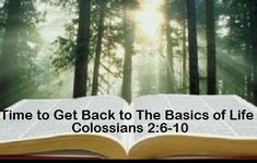 GOD Morning from Trinity, TX Today is Sunday 4-11-2021 Day 101 in the 2021 Journey Make It A Great Day, Everyday! Time to Get Back to The Basics of Life Today's Scripture: Colossians 2:6-10 As you therefore have received Christ Jesus the Lord, so walk in Him, rooted and built up in Him and established in the faith, as you have been taught, abounding in it with thanksgiving...