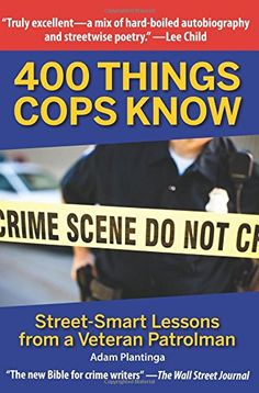 400 Things Cops Know: Street-Smart Lessons from a Veteran Patrolman by Adam Plantinga http://www.amazon.com/dp/1610352173/ref=cm_sw_r_pi_dp_yejtwb1E4PZNB Police Humor, Best Sellers, Police Sergeant, Police Wife, Police Officer, Street Smart, Love Reading, Reading Books, New Bible