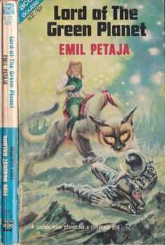 Ace Double H-22: Lord of the Green Planetby Emil Petaja, 1967. Cover by Kelly Freas.