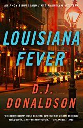 Louisiana Fever (Andy Broussard/Kit Franklyn Mystery Series)