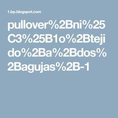pullover%2Bni%25C3%25B1o%2Btejido%2Ba%2Bdos%2Bagujas%2B-1 Pullover, Bebe, Sweaters, Sweater