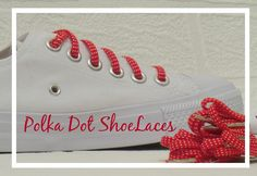 Red Polka Dot shoelaces on white converse