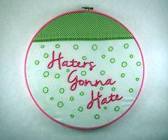 Haters Gonna Hate Hoop Art - Taylor Swift, 3LW - 12 inch by TweetandHootPaper on Etsy