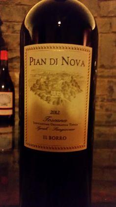 #IlBorro wine: Pian Di Nova #ilborroexperience #ilborrowinelovers