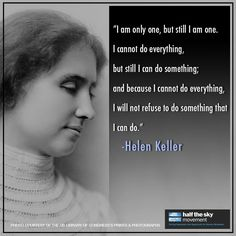 Women's History Month ended yesterday, but we'd like to start the first day of April by continuing to honor inspiring women. Today, that woman is Helen Keller. As a women's rights activist and an advocate for the disabled, she reminds us that no matter how large the obstacles we face, there is always something we can do to help others.