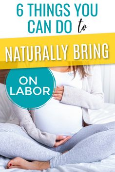Do you want to learn how to induce labor at home naturally? These 6 tips can help you to do just that without making your baby feel uncomfortable in the womb. #laboranddelivery #pregnancy #pregnancytips #thirdtrimester