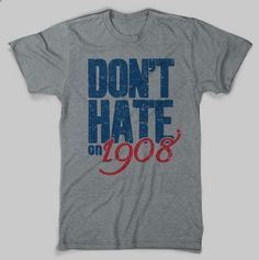 Fantastic Chicago Sports T-Shirts: The 1908 Tee ($20)