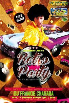 70's, 80's, 90's & 00 Retro Party #sondeaquipr #retroparty #lafronteramexicanbargrill #aguada