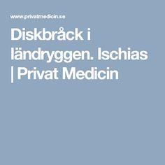 Diskbråck i ländryggen. Ischias | Privat Medicin