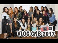 BLOGUEIRAS CBB EM PESO - VLOG CNB 2017.