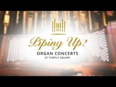 Piping Up: Organ Concerts at Temple Square | August 3, 2020 - YouTube Recital, Thing 1, Tabernacle Choir, Temple Square, Morning Mood, June 22, July 31, October, Salt Lake City Utah