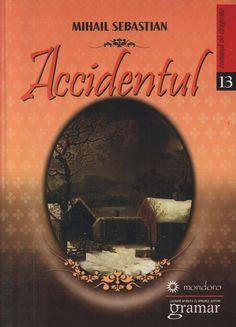 Accidentul – Mihail Sebastian Ron, Romantic, Movies, Movie Posters, Libros, Films, Film Poster, Cinema, Romance Movies