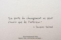 """""""La porte du changement ne peut s'ouvrir que de l'intérieur"""" #citation #motivation #porte #penseepositive #quote"""