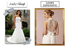 Choose a simpler dress made with higher-quality materials over something big and flashy made of lower-quality materials.