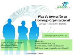 @A_acof #OnLine #Liderazgo #coaching   PLAN DE FORMACIÓN EN LIDERAZGO ORGANIZACIONAL  Modalidad 100% On Line  * Inicio 22 de junio del 2016 (120 horas) A-ACOF, C.A. * correo: aacof.servicios@gmail.com  * Twitter e Instagram: @a_acof * Facebook: facebook/A-acof CA * LinkedIn: https://ve.linkedin.com/in/aacof * Web: https://www.a-acof.com   #ELearning #Venezuela #Transformación #Organizaciones  A-ACOF, C.A. Formación y Soluciones Empresariales al servicio de tus necesidades 0412-7099248…