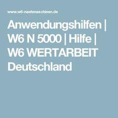 Anwendungshilfen | W6 N 5000 | Hilfe | W6 WERTARBEIT Deutschland