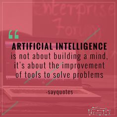 28 Best Quotes Images Machine Learning Artificial Intelligence Motivational Quotes