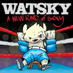 A New Kind of Sexy by George Watsky