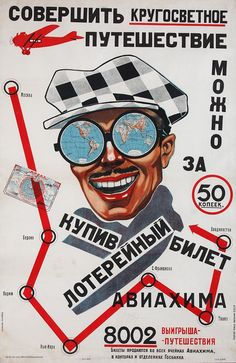 """A trip around the world can be done for 50 kopecks if you buy the Aviakhim lottery ticket! 8002 prizes."" Soviet poster."