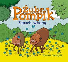 Żubr Pompik. Zapach wiosny - Wydawnictwo Media Rodzina - Książki, Audiobooki, eBooki