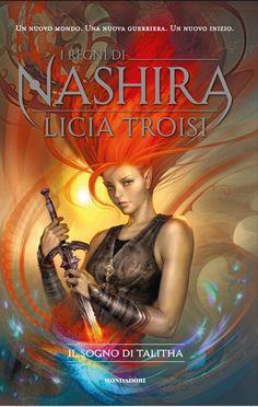 Licia Troisi - I regni di Nashira-Il sogno di Talitha
