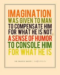 Francis Bacon quote . . .