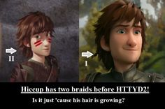 Why does Hiccup has two braids in Dawn of the dragon racers and only one in the beginning of How to train your dragon 2? Did he remove them? Oh, and one more thing... did Astrid make them? Did she gave him braids when they were 18!? O.O