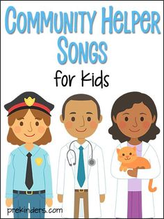Community Helper Songs for Kids
