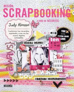 Fotos nuestras en el Libro de Judy Alonso: misión scrapbooking