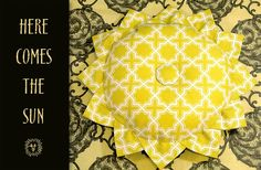 Here Comes The Sun Pillow or how about a brown center with yellow petals for a sunflower?